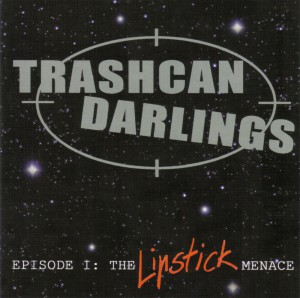Trashcan Darlings Lipstick Frontcover