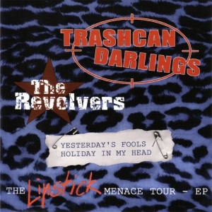 Trashcan Darlings Revolvers Frontcover